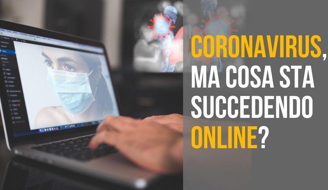 Crisi da Coronavirus, ma cosa sta succedendo nell'Online Marketing?