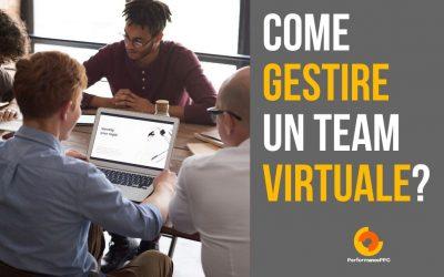 Come gestire efficacemente un Team di lavoro Virtuale