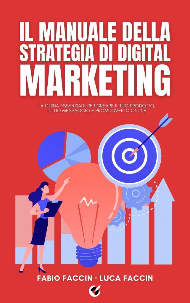 Il manuale della strategia di digital marketing libro fronte.