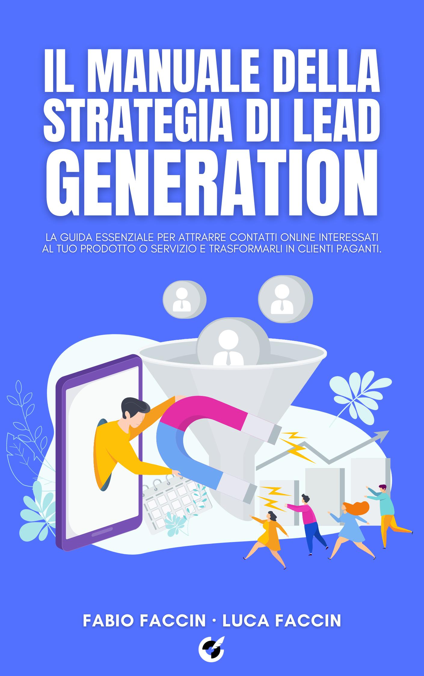 Il manuale ddella strategia di lead generation libro fronte.